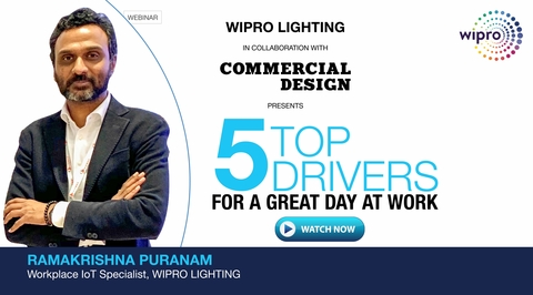 Wipro Lighting Webinar Series: Top 5 Drivers of for a Great Day at Work