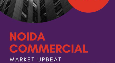 Noida market witnesses unprecedented growth in leasing, leading in NCR - 360 Realtors Report