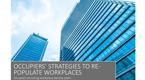 Occupiers' strategies to re-populate workplaces