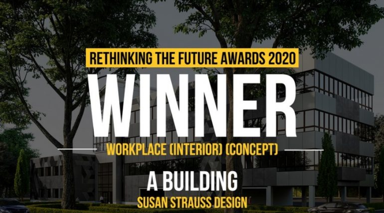 A Building, Susan Strauss Design, Rethinking The Future Awards 2020, Workplace, Interior, Concept